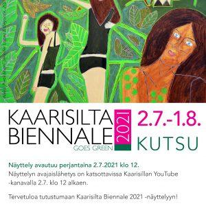 Kaarisilta Biennale 2021 avautuu 2.7.